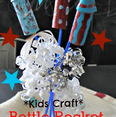 Fun for The Fourth Kids Craft: Bottle Rocket Bouquet