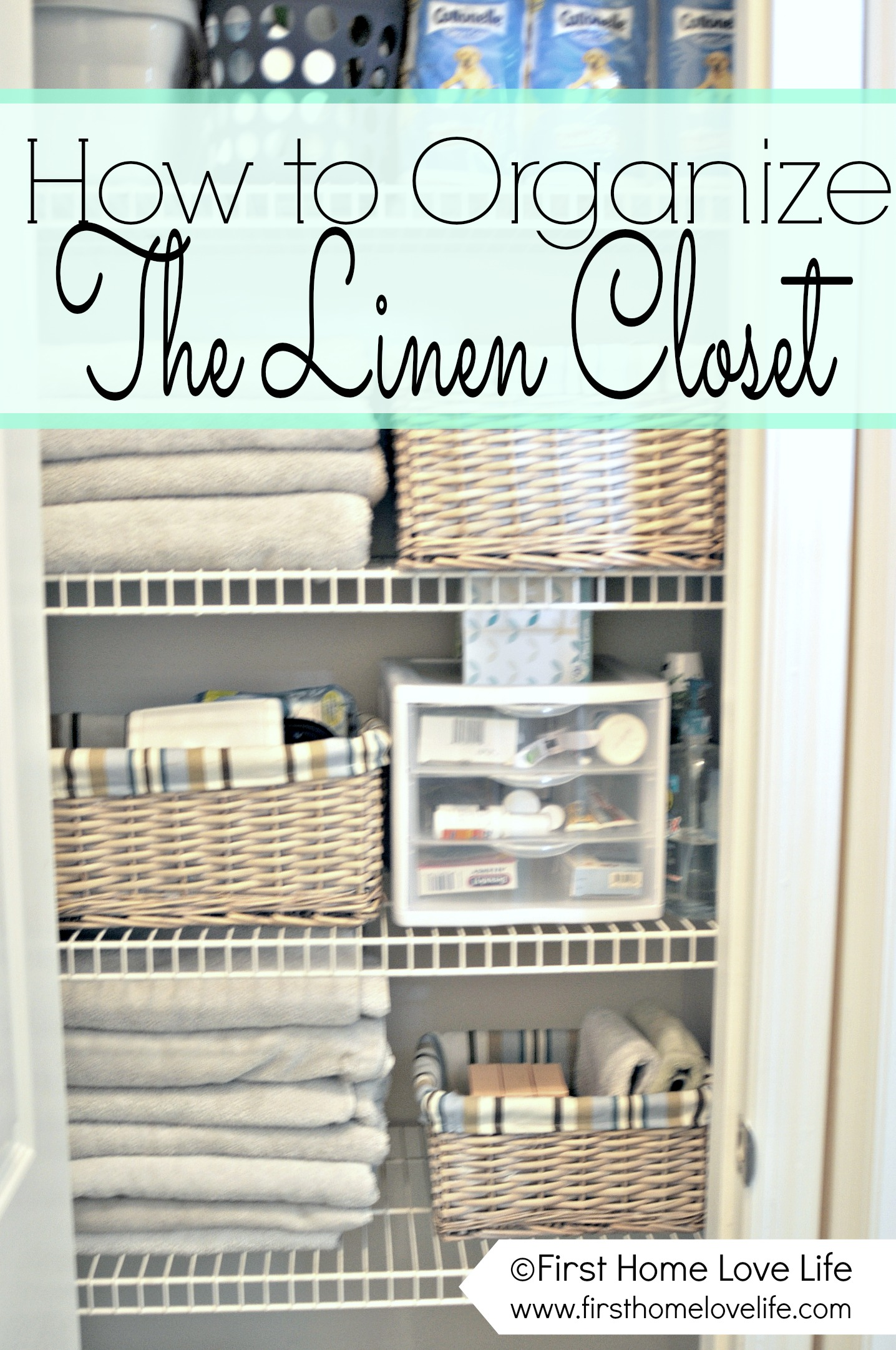 Picture of: Linen Closet Organization And Closet Pharmacy First Home Love Life