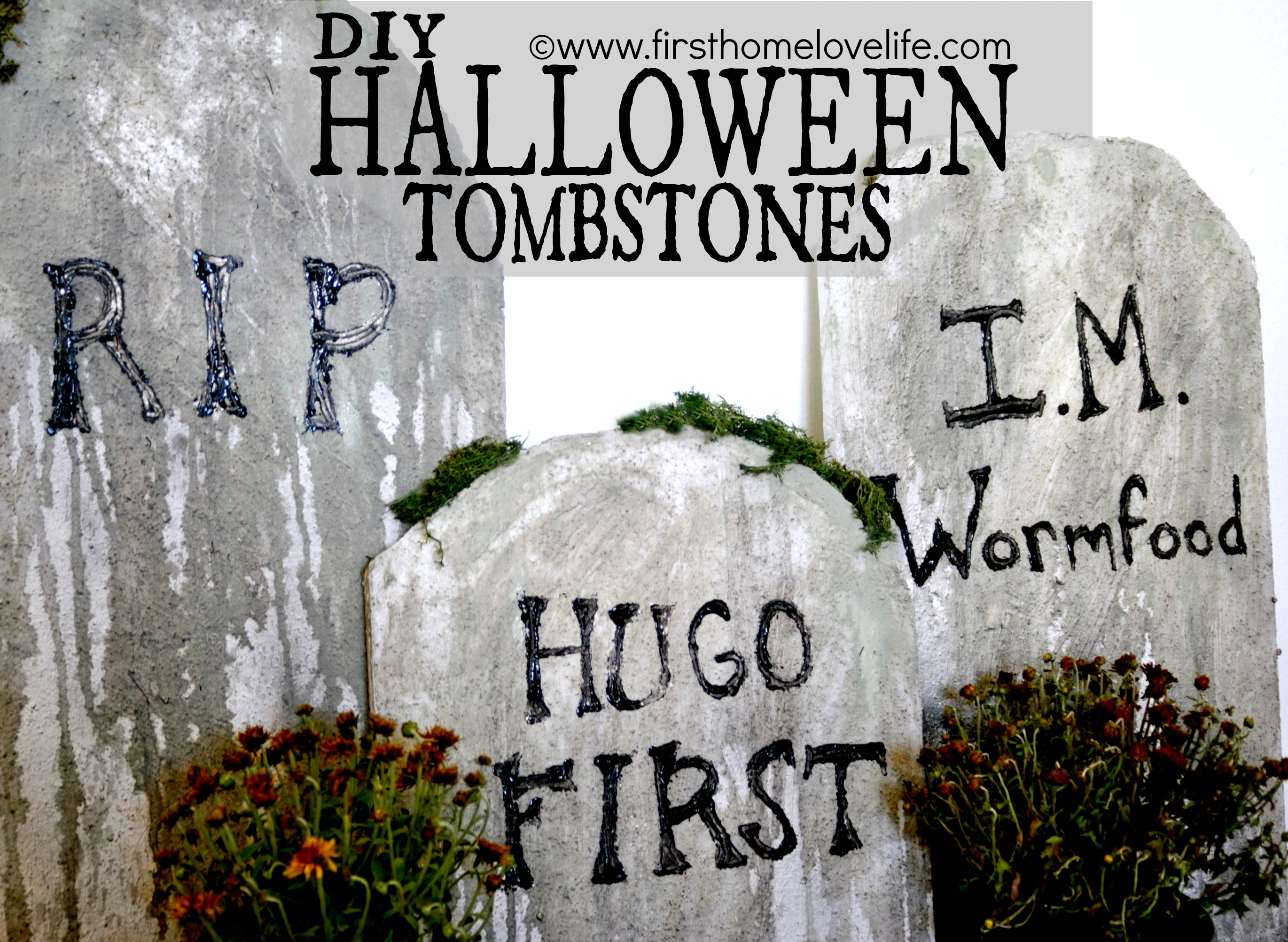 Diy Halloween Tombstones First Home Love Life