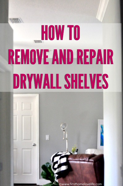 REMOVING BUILDER MADE DRYWALL SHELVES
