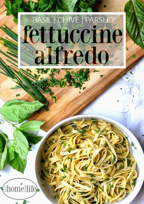 fresh-herb-fettuccine-alfredo-with-basil-chive-and-parsley-via-first-home-love-life-www-firsthomelovelife-com
