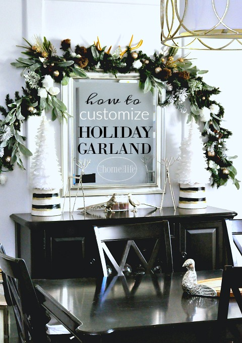 HOW TO CUSTOMIZE HOLIDAY GARLAND- MAKE CHEAP CHRISTMAS GARLAND LOOK MORE EXPENSIVE- CHRISTMAS DECORATING TIPS AND TRICKS VIA FIRSTHOMELOVELIVE.COM
