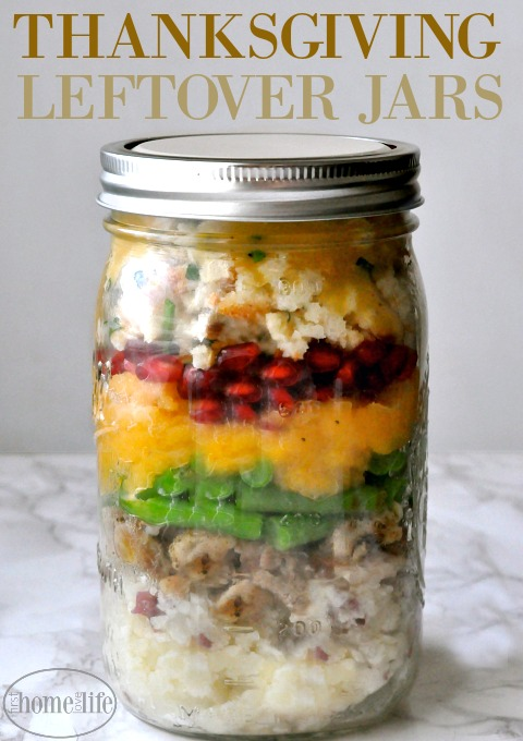 Send your guests home with this easy to reheat Thanksgiving leftover mason jars! via firsthomelovelife.com