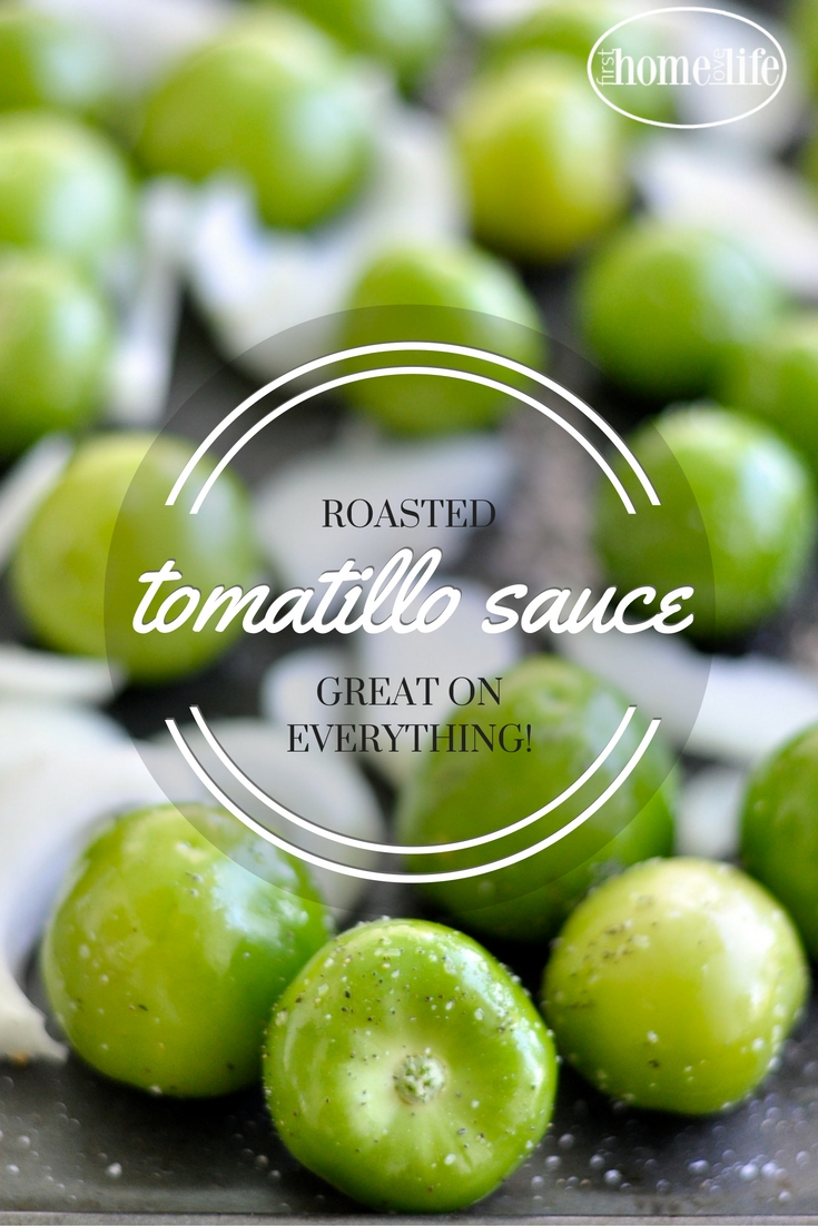 this roasted tomatillo sauce is so good on chicken, pork, steak, fish and anything else you can think of! via firsthomelovelife.com