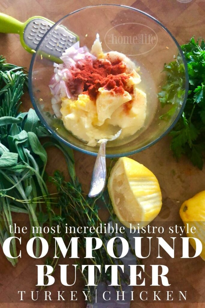 Easy and Delicious Bistro Style Compound Butter Perfect for Turkey