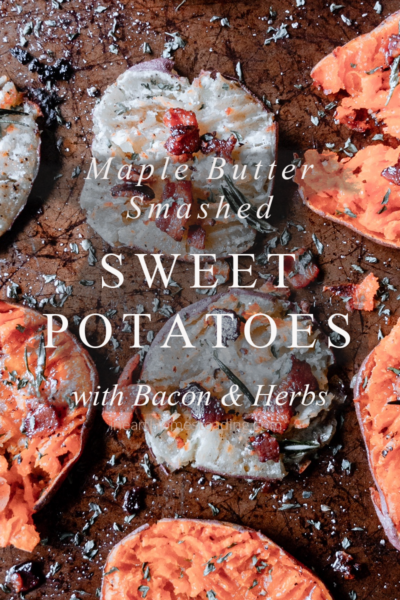 Maple butter smashed sweet potatoes with bacon and herbs recipe. Perfect Thanksgiving side dish!